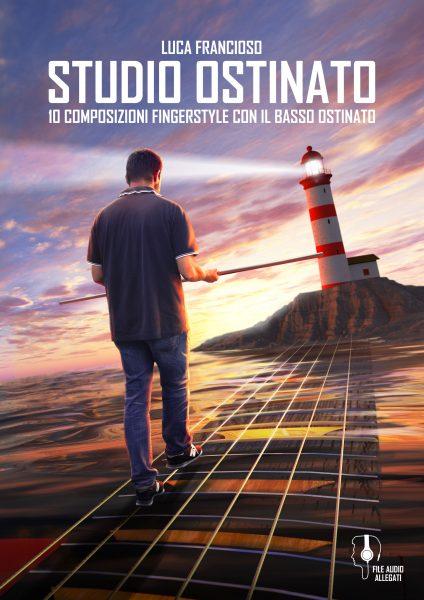 Studio ostinato – 10 composizioni fingerstyle con il basso ostinato