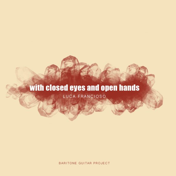 With closed eyes and open hands